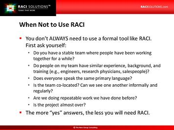 When Not to Use RACI